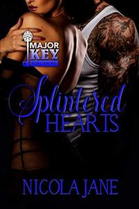 Splintered Hearts: A Motorcycle Club Romance - Published on Jul, 2019