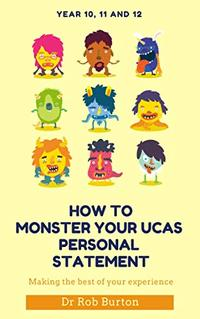 How to MONSTER YOUR UCAS PERSONAL STATEMENT: For the 2020 admissions
