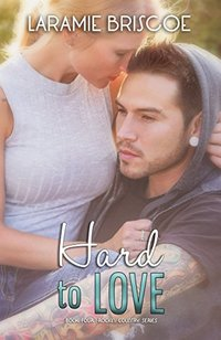 Hard To Love (Rockin' Country Book 4)