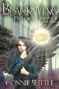 BlackWing: First Ordinance, Book 3 - Published on Feb, 2015