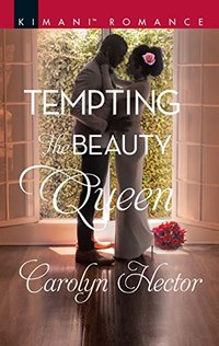 Tempting the Beauty Queen (Once Upon a Tiara)