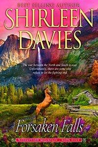 Forsaken Falls (Redemption Mountain Historical Western Romance Book 9) - Published on Feb, 2018