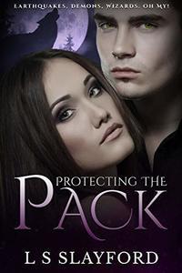 Protecting the Pack (an Urban Fantasy novella)