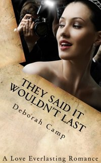 They Said It Wouldn't Last (A Love Everlasting Romance)