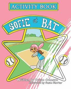 Sofie at Bat Activity Book - Published on Nov, -0001