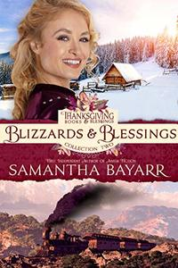 Blizzards and Blessings (Thanksgiving Books and Blessings Collection Two Book 4)