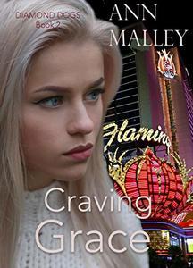 Craving Grace (Diamond Dogs Book 2)