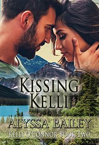 Kissing Kelli (Kelli O'Connor Book 2) - Published on May, 2017