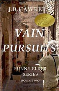 Vain Pursuits (Bunny Elder Adventures Book 2) - Published on Apr, 2013