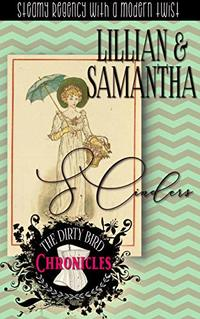 The Dirty Bird Chronicles: Lillian & Samantha: Book 7