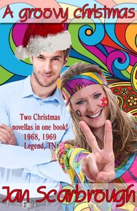 A Groovy Christmas: A Legendary Christmas Past (The Winchesters of Legend, TN Book 3) - Published on Nov, 2015