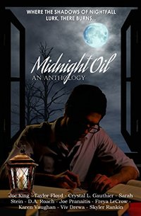Midnight Oil: An Anthology