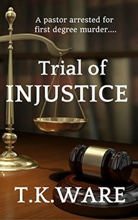 Trial of INJUSTICE (ESQUIRE Book 1) - Published on May, 2016