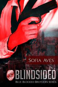 Blindsided: Blue Blooded Brothers Series Book 2 - Published on Jun, 2020