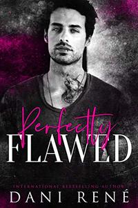 Perfectly Flawed: A New Adult Romance