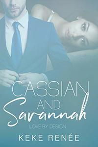 Cassian and Savannah (Love By Design) - Published on Sep, 2020