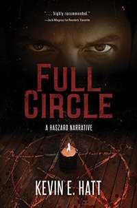 Full Circle: A Haszard Narrative