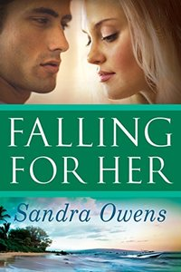 Falling For Her (A K2 Team Novel Book 3) - Published on Sep, 2015