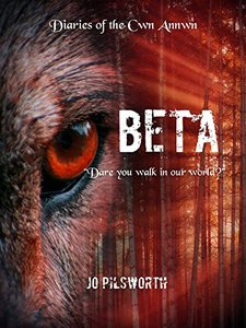 Beta (Diaries of the Cwn Annwn Book 2)