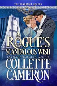 A Rogue's Scandalous Wish