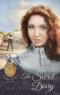 The Secret Diary (Lockets and Lace Book 13)