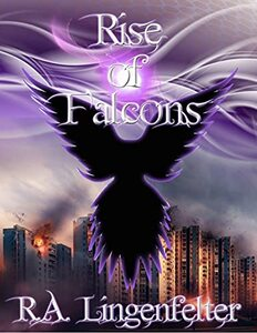 Rise of Falcons: BOOK THREE (Small Sacrifices 3) - Published on Mar, 2021