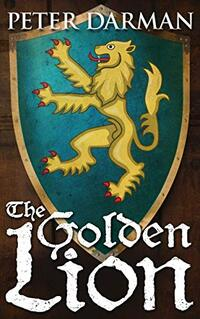 The Golden Lion (Catalan Chronicles Book 3) - Published on Oct, 2020