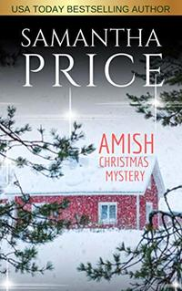 Amish Christmas Mystery (Ettie Smith Amish Mysteries Book Book 10)