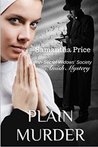 Plain Murder: Amish Mystery (Amish Secret Widows' Society Book 8)