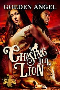 Chasing Her Lion (Big Bad Bunnies Book 6) - Published on Apr, 2020