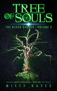Tree of Souls (The Blood Dagger Book 3) - Published on Dec, 2019