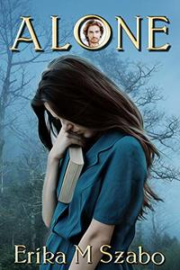 Alone: A short story