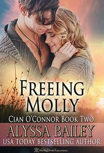 Freeing Molly (Cian O'Connor Book 2) - Published on Dec, 2018