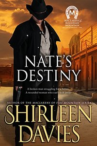 Nate's Destiny (MacLarens of Boundary Mountain Book 6) - Published on Mar, 2018
