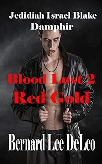 Blood Lust 2: Red Gold