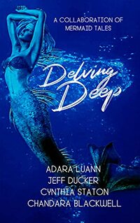 Delving Deep: A Collaboration of Mermaid Tales