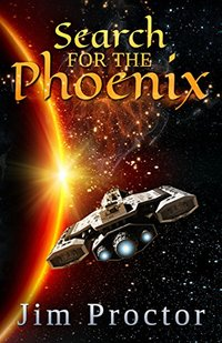 Search for the Phoenix: Phoenix Series Book 2 - Published on Feb, 2016