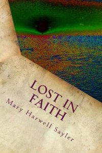 Lost in Faith: and poetry