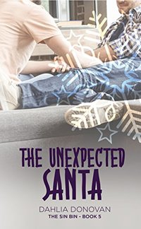 The Unexpected Santa (The Sin Bin Book 5) - Published on Nov, 2017