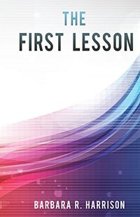 The First Lesson: A Novel of Transformation