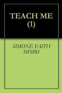 TEACH ME (1)