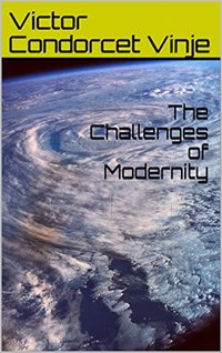 The Challenges of Modernity