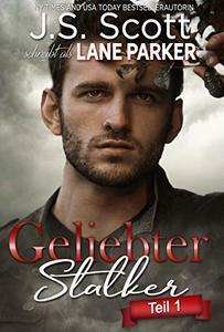 Geliebter Stalker: Teil 1 (German Edition)