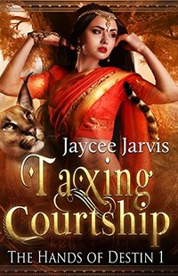 Taxing Courtship (The Hands of Destin Book 1) - Published on Jun, 2018