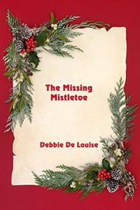 The Missing Mistletoe