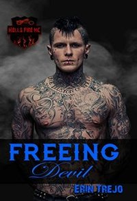 Freeing Devil (HELLS FIRE MC Book 2)