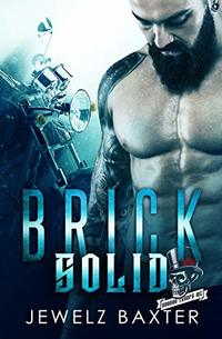 Brick Solid (Voodoo Troops MC Book 1) - Published on May, 2019