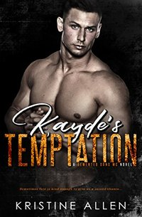 Kayde's Temptation: A Demented Sons MC Novel - Published on Mar, 2018