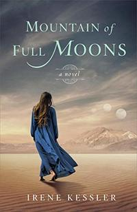 Mountain of Full Moons: A Novel