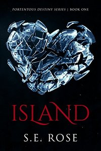 Island (Portentous Destiny Series Book 1)